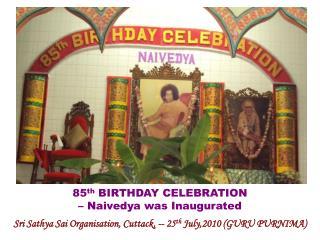 Sri Sathya Sai Organisation, Cuttack, -- 25 th  July,2010 (GURU PURNIMA)