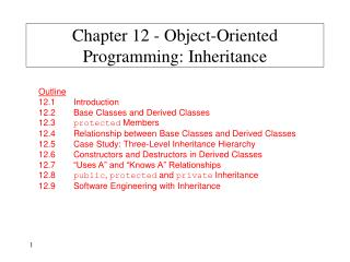 Chapter 12 - Object-Oriented Programming: Inheritance