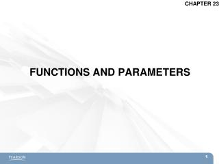 FUNCTIONS AND PARAMETERS