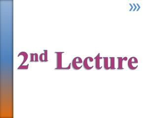 2 nd Lecture