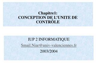 Chapitre1: CONCEPTION DE L'UNITE DE CONTRÔLE