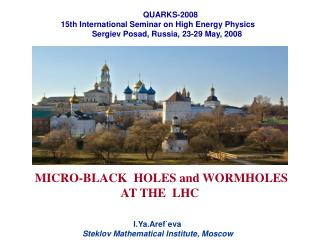 MICRO-BLACK HOLES and WORMHOLES AT THE LHC