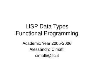 LISP Data Types Functional Programming