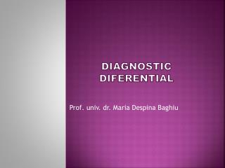 DIAGNOSTIC DIFERENTIAL