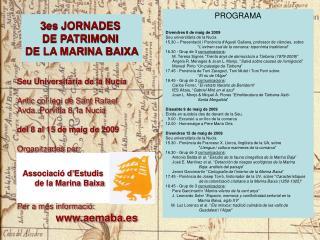 3es JORNADES DE PATRIMONI DE LA MARINA BAIXA Seu Universitària de la Nucia