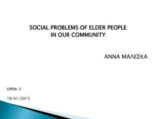 SOCIAL PROBLEMS OF ELDER PEOPLE IN OUR COMMUNITY