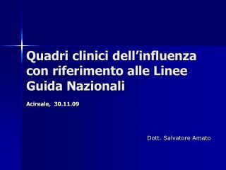 Quadri clinici dell'influenza con riferimento alle Linee Guida Nazionali