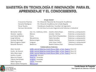 MAESTRÍA EN TECNOLOGÍA E INNOVACIÓN PARA EL APRENDIZAJE Y EL CONOCIMIENTO.
