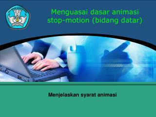 Menguasai dasar animasi stop-motion (bidang datar)