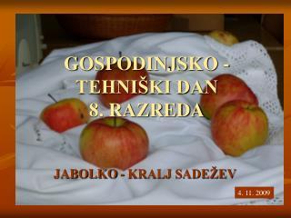 GOSPODINJSKO - TEHNIŠKI DAN 8. RAZREDA