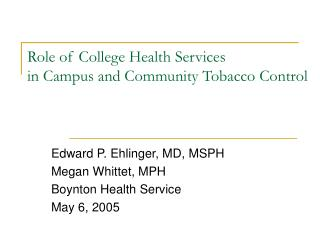 Role of College Health Services in Campus and Community Tobacco Control