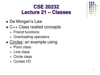 CSE 20232 Lecture 21 – Classes