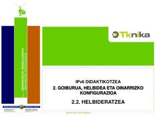 IPv6 DIDAKTIKOTZEA