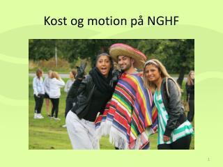 Kost og motion på NGHF