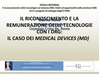 Marino Nonis Direttore Sanitario Ospedale Cristo Re, Roma
