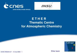 E T H E R Thematic Centre for Atmospheric Chemistry