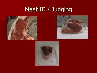 Meat ID / Judging