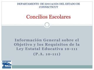 DEPARTAMENTO DE EDUCACIÓN DEL ESTADO DE CONNECTICUT Concilios Escolares