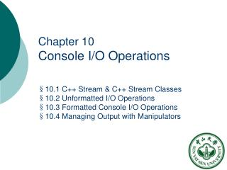 Chapter 10 Console I/O Operations