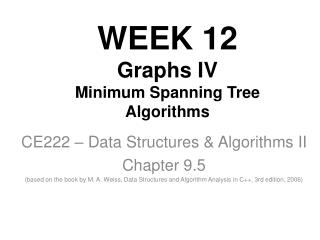 WEEK 1 2 Graphs IV Minimum Spanning Tree Algorithms