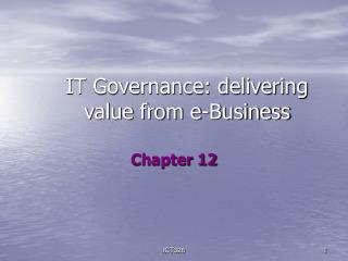 IT Governance: delivering value from e-Business