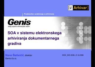 Predstavitev sodobnega e- arhiviranja