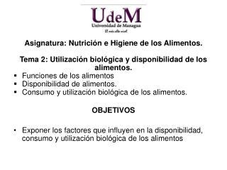 Asignatura : Nutrición e Higiene de los Alimentos.