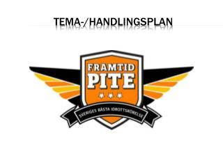 TEMA-/ HANDLIngsplan