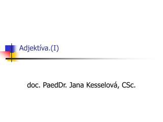 Adjektíva.(I)