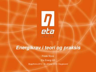 Energikrav i teori og praksis
