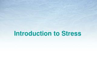 Introduction to Stress