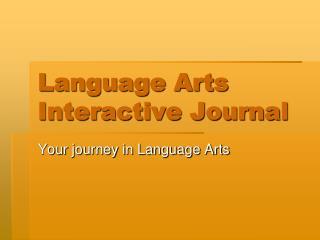 Language Arts Interactive Journal
