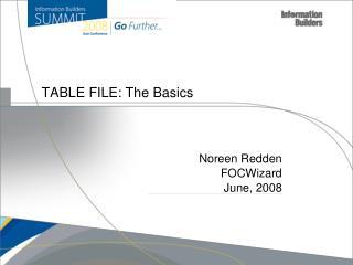 TABLE FILE: The Basics