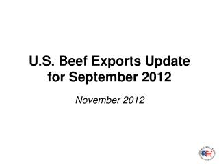 U.S. Beef Exports Update for September 2012