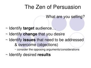 The Zen of Persuasion