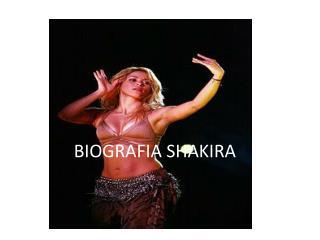 BIOGRAFIA SHAKIRA