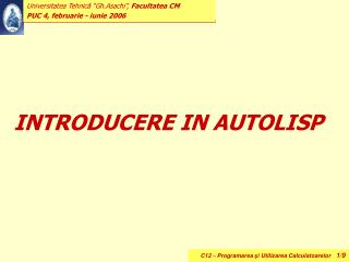 INTRODUCERE IN AUTOLISP
