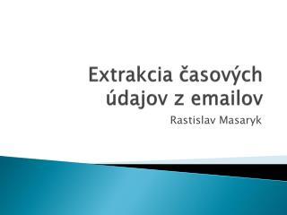 Extrakcia časových údajov z emailov