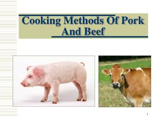 Cooking Methods Of Pork And Beef