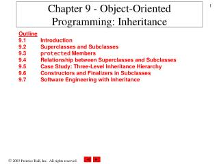 Chapter 9 - Object-Oriented Programming: Inheritance