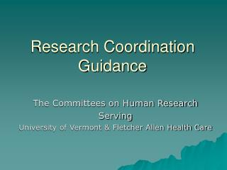 Research Coordination   Guidance