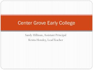 Center Grove Early College
