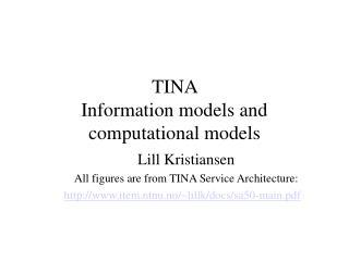 TINA Information models and computational models
