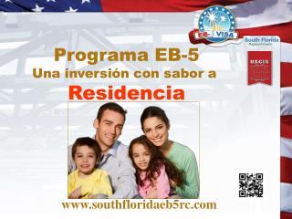 Programa EB-5 Una inversión con sabor a Residencia