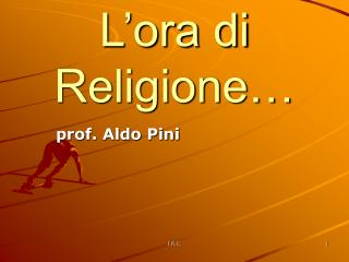 L'ora di Religione…