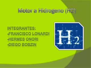 Motor a Hidrogeno (H2)