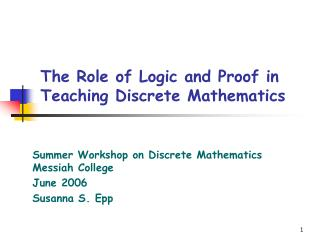 The Role of Logic and Proof in Teaching Discrete Mathematics