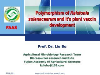 Polymorphism of Ralstonia solanacearum and it's plant vaccin development