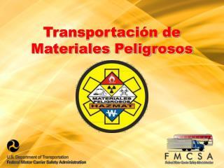 Transportación de Materiales Peligrosos