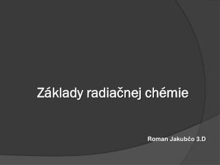 Základy radiačnej chémie
